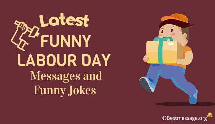 Funny Labour Day Messages - Workers Day Funny Jokes