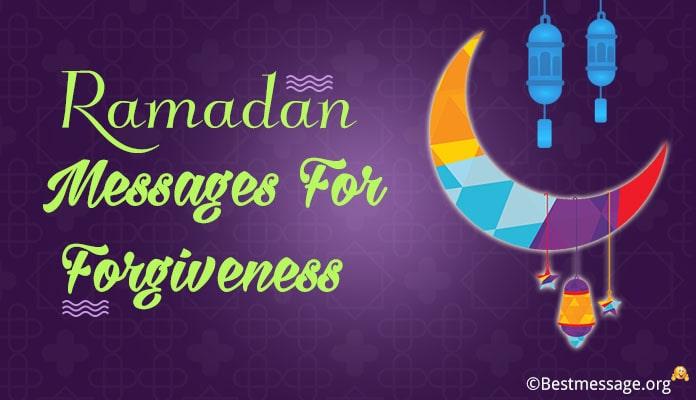 Ramadan Forgiveness Messages - Forgive Me Messages