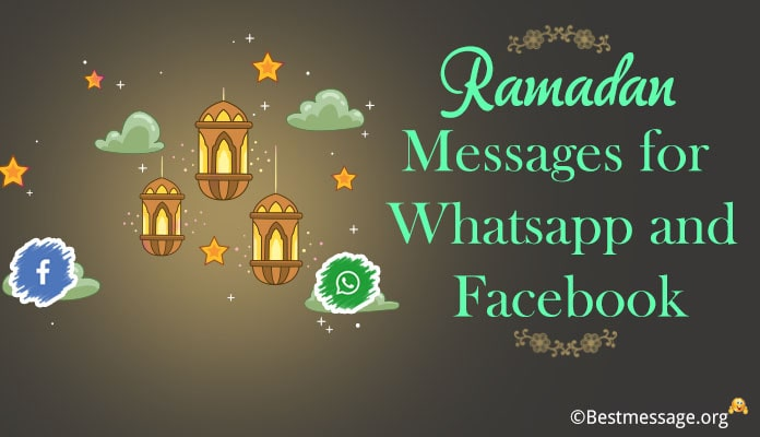 Ramadan Whatsapp Messages - Ramadan Facebook Status