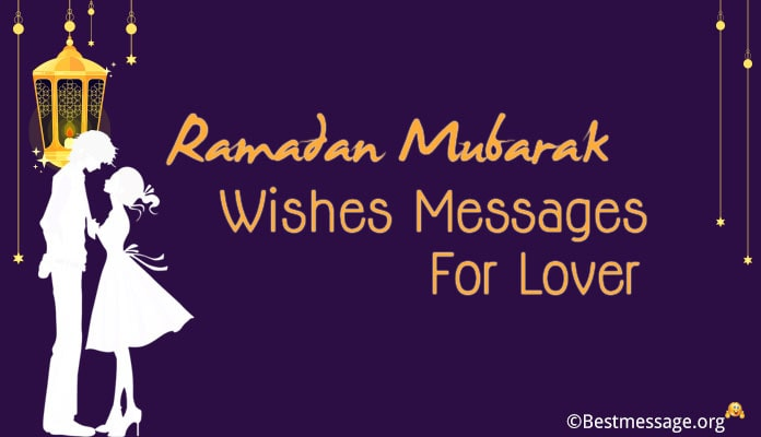 Ramadan Messages for Lover