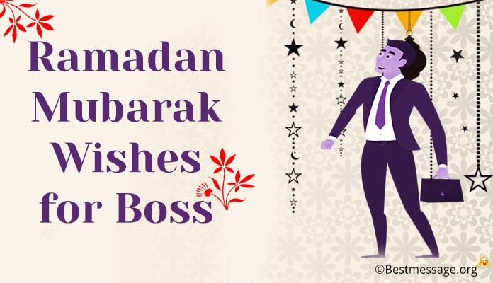 Ramadan Mubarak Wishes Messages for Boss
