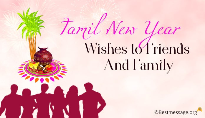 Tamil New Year Wishes Messages to Friends and Family