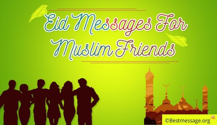 Eid Mubarak Messages for Muslim Friends