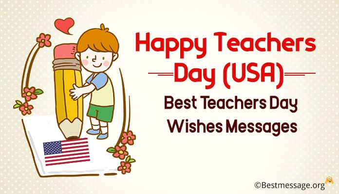 Happy Teachers Day USA - Teachers Day Messages