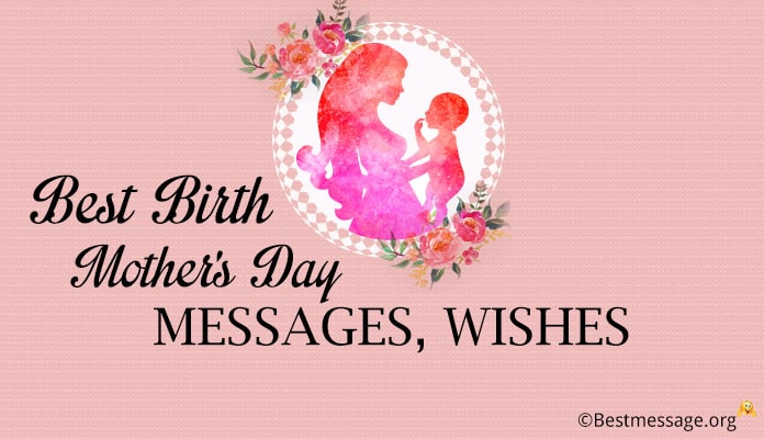 Birth Mothers Day Messages, Wishes Images