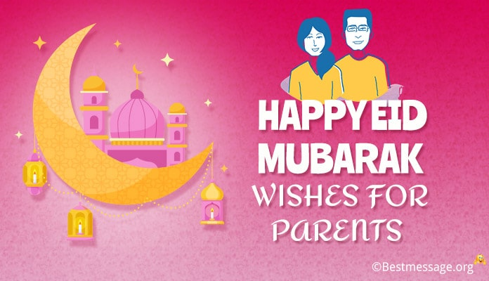 Happy Eid Mubarak Messages Image - Eid Wishes for Parents