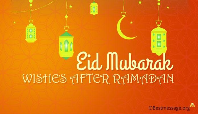 Eid Mubarak Wishes after Ramadan
