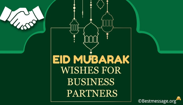 Eid Mubarak Wishes for Clients, Business Partners Eid Messages