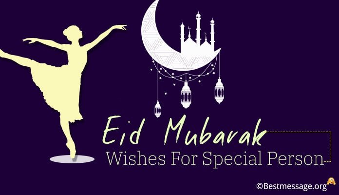 Eid Mubarak Wishes for Special Person - Eid Images
