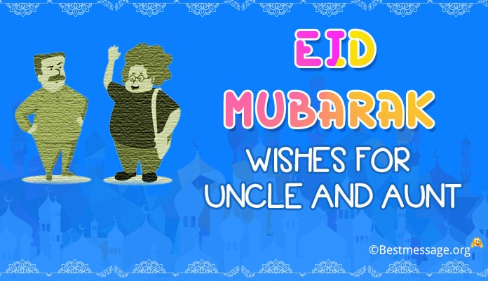 Eid Mubarak Wishes Messages for Uncle and Aunt