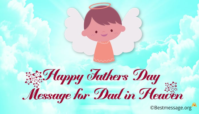 Fathers Day Messages for Dad in Heaven