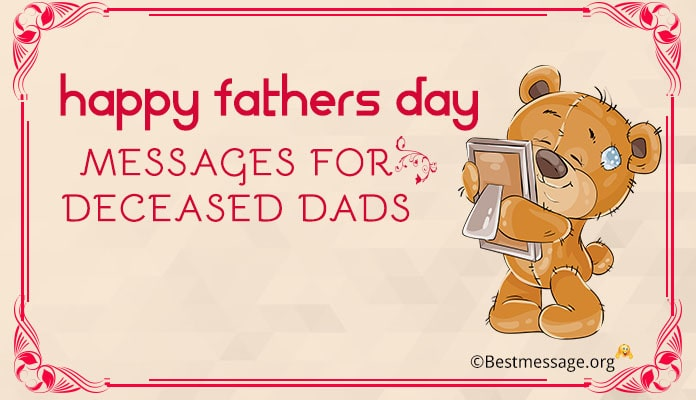 Fathers Day Messages for Deceased Dads