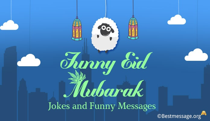 Eid Mubarak Funny Jokes - Funny Messages