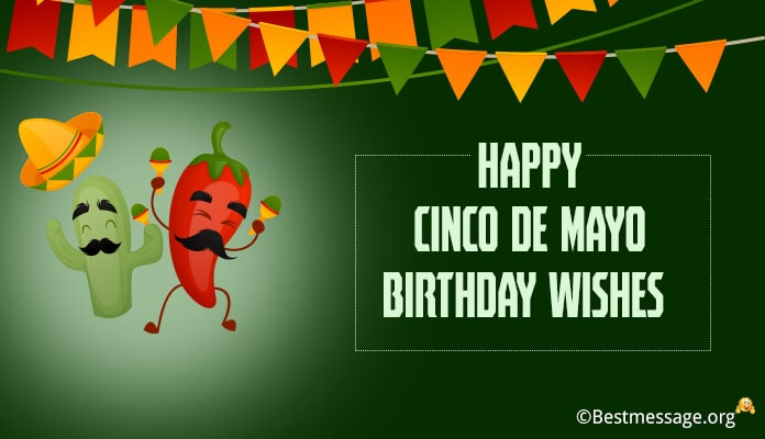 Happy Cinco de Mayo Birthday Wishes Messages