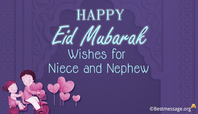 Happy Eid Mubarak Wishes for Niece and Nephew
