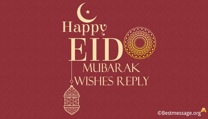 Happy Eid Mubarak Wishes Reply, Eid-ul-Fitr Thank You Messages