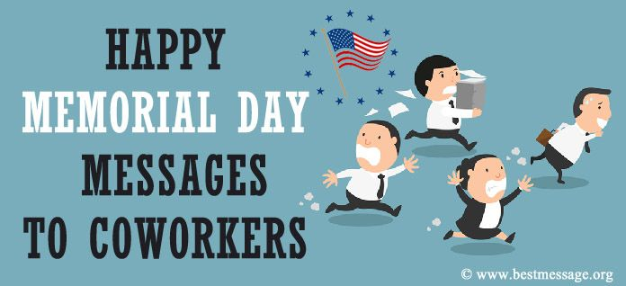 Happy Memorial Day Messages to Coworkers