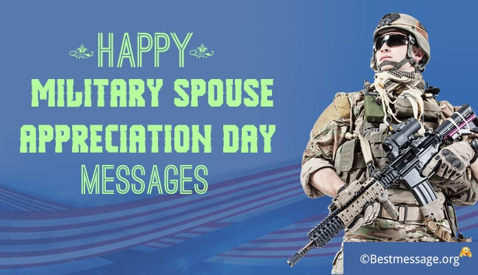 Happy Military Spouse Appreciation Day Messages