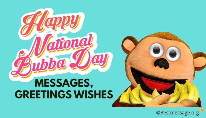 Happy National Bubba Day Messages, Greetings Wishes Image