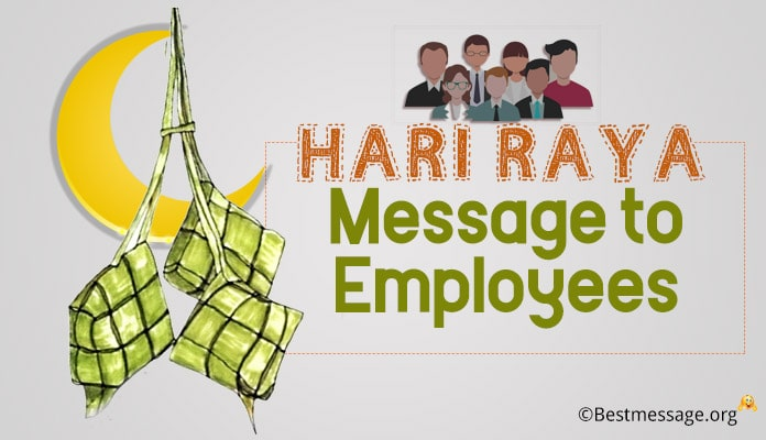 Hari Raya Messages to Staff/Employees
