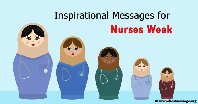 Inspirational Nurses Week Messages – Nurse Quotes