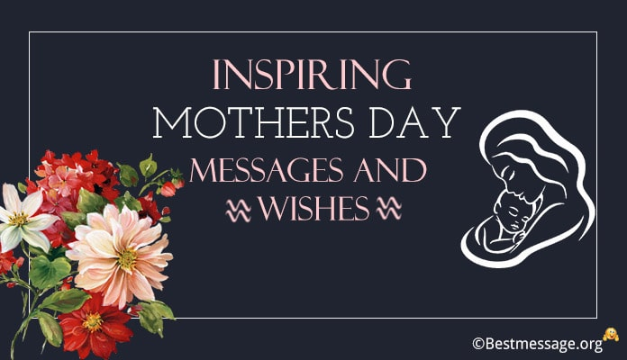 Inspiring Mothers Day Messages