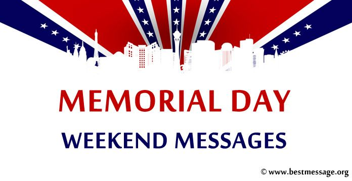 Memorial Day Weekend Wishes Messages