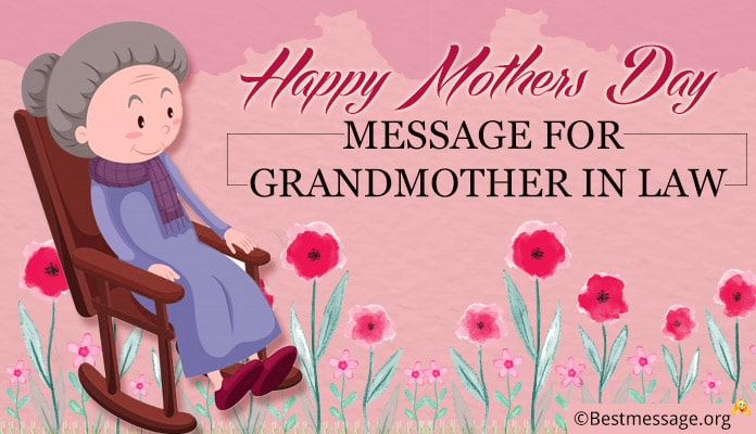 Mothers Day Messages for Grandmother in Law