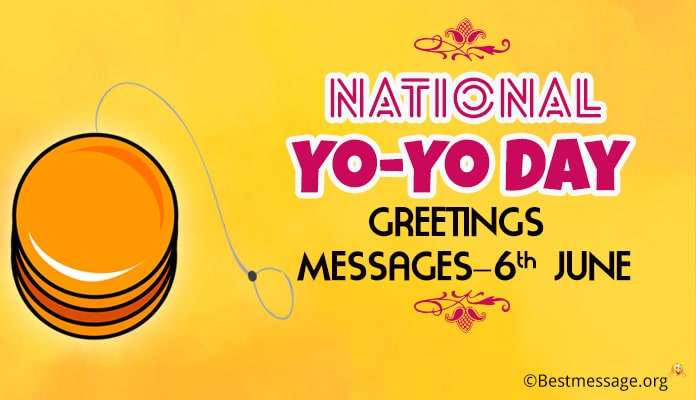 National Yo-Yo Day Greetings Messages