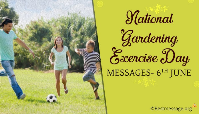 National Gardening Exercise Day Messages, quotes