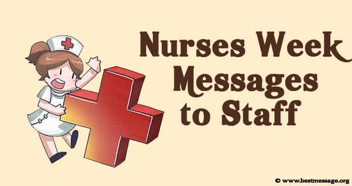 Nurses Week Messages to Staff