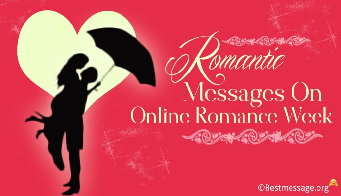 Romantic Wishes Messages on Online Romance Week