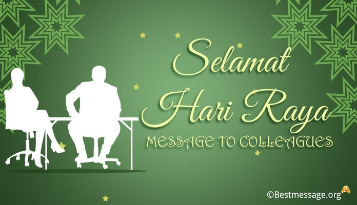 Selamat Hari Raya Messages to Colleagues
