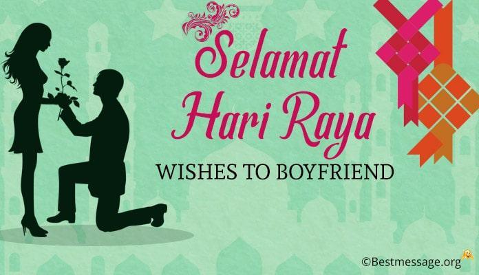 Selamat Hari Raya Aidilfitri Wishes to Boyfriend