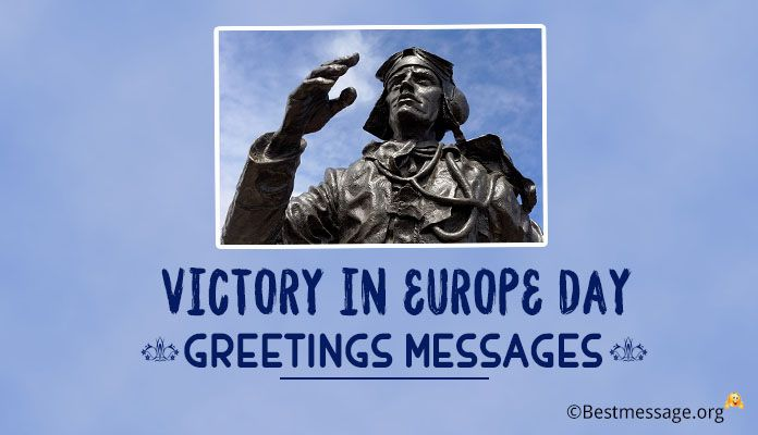 Victory in Europe Day Greetings Messages, Quotes – 8 May