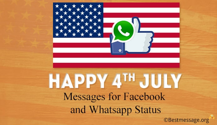 Happy 4th July Facebook Messages - America Independence Day Whatsapp Status