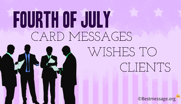 4th of July Wishes Messages to Clients - Fourth of July Card Image