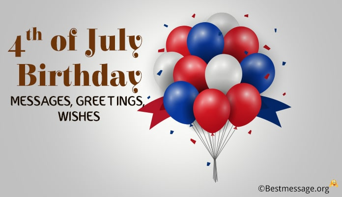 4th of July Birthday Messages - Greetings, Wishes Image, Photo