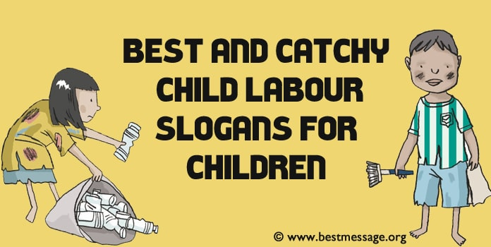 Child Labour Slogans For Children