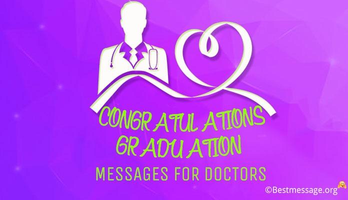 Congratulations Graduation Messages for Doctors