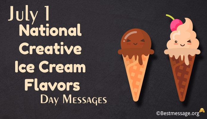 Creative Ice Cream Flavors Day Messages, Quotes Image