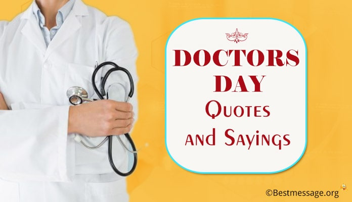 Doctors Day Quotes Sayings - Doctors Day Images