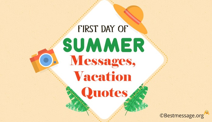 First Day of Summer Messages, Summer Vacation Wishes