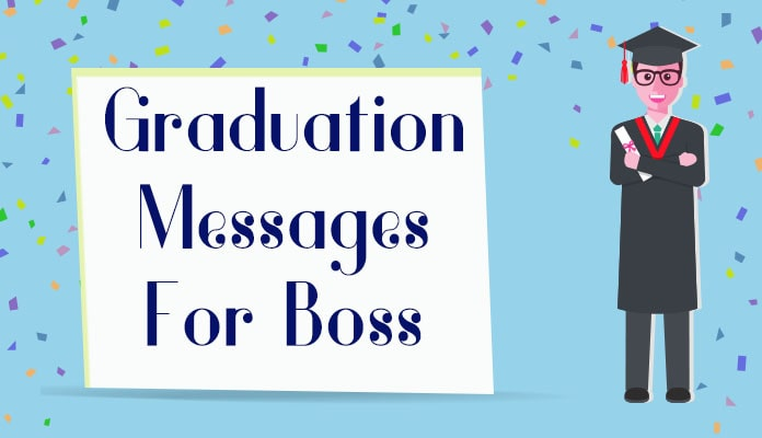 Graduation Messages for Boss