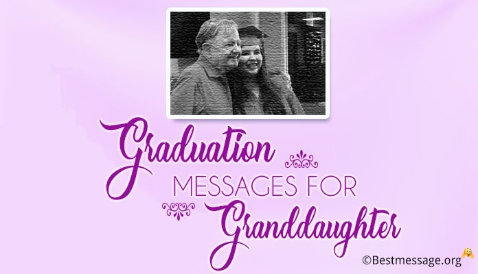 Graduation Wishes Messages for Granddaughter