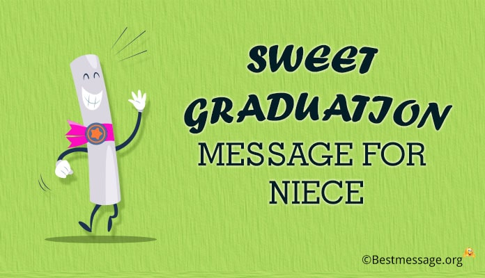 Graduation Congratulations Messages for Niece