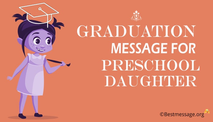 Graduation Messages for Preschool Daughter