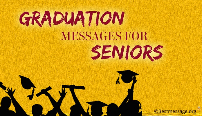 Graduation Messages for High School Seniors