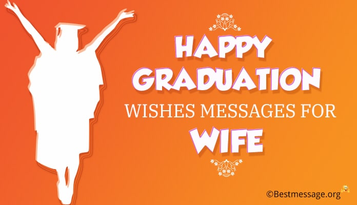 Graduation Wishes messages for wife