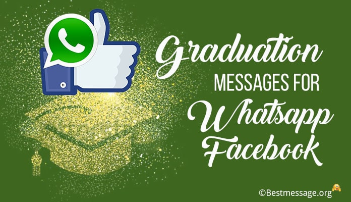 Graduation Whatsapp Status - Graduation Facebook Status Messages